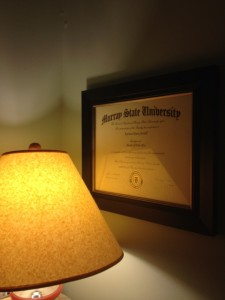 My MFA diploma - it is a little arrogant to have up, but it encourages me - makes me feel like I'm a REAL writer
